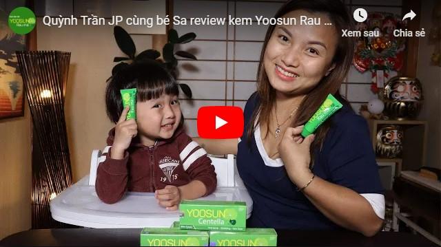 Video review kem Yoosun rau má từ quỳnh trần jp