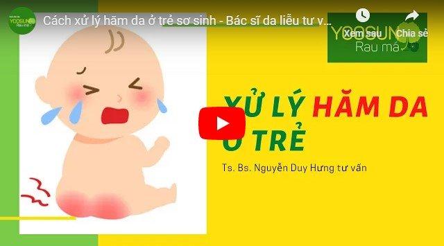 Video cách trị hăm háng cho bé