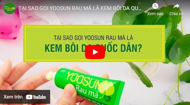 Video lý do kem rau má là kem bôi quốc dân